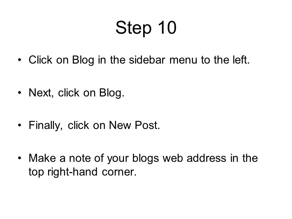 Step 10 Click on Blog in the sidebar menu to the left.