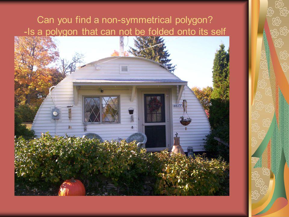 Can you find a non-symmetrical polygon