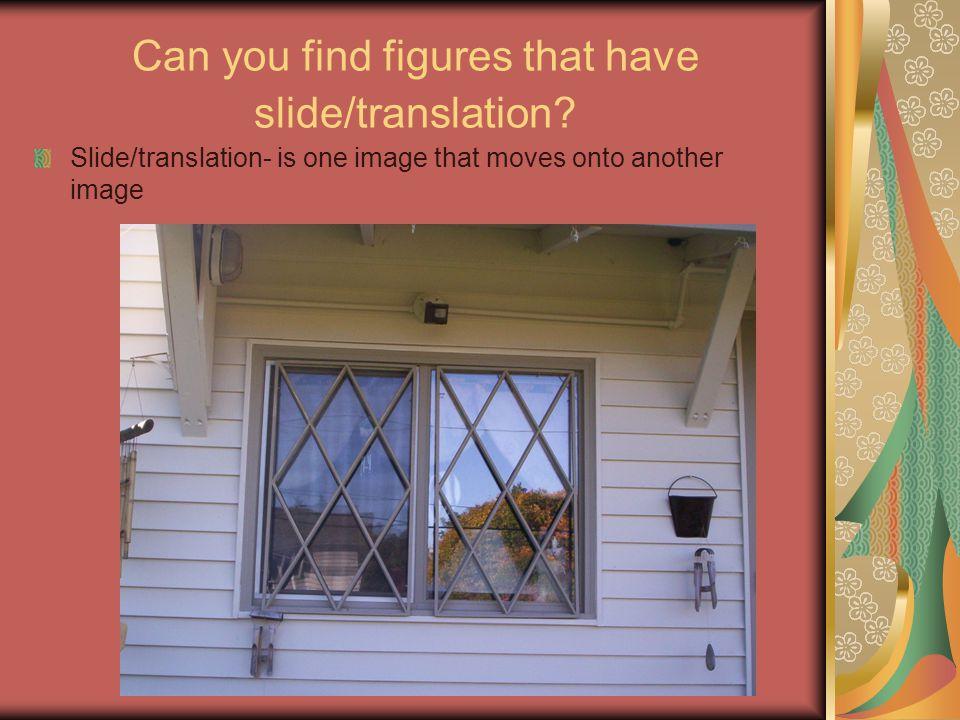 Can you find figures that have slide/translation
