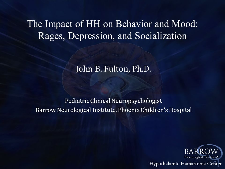 The Impact of HH on Behavior and Mood: Rages, Depression, and Socialization