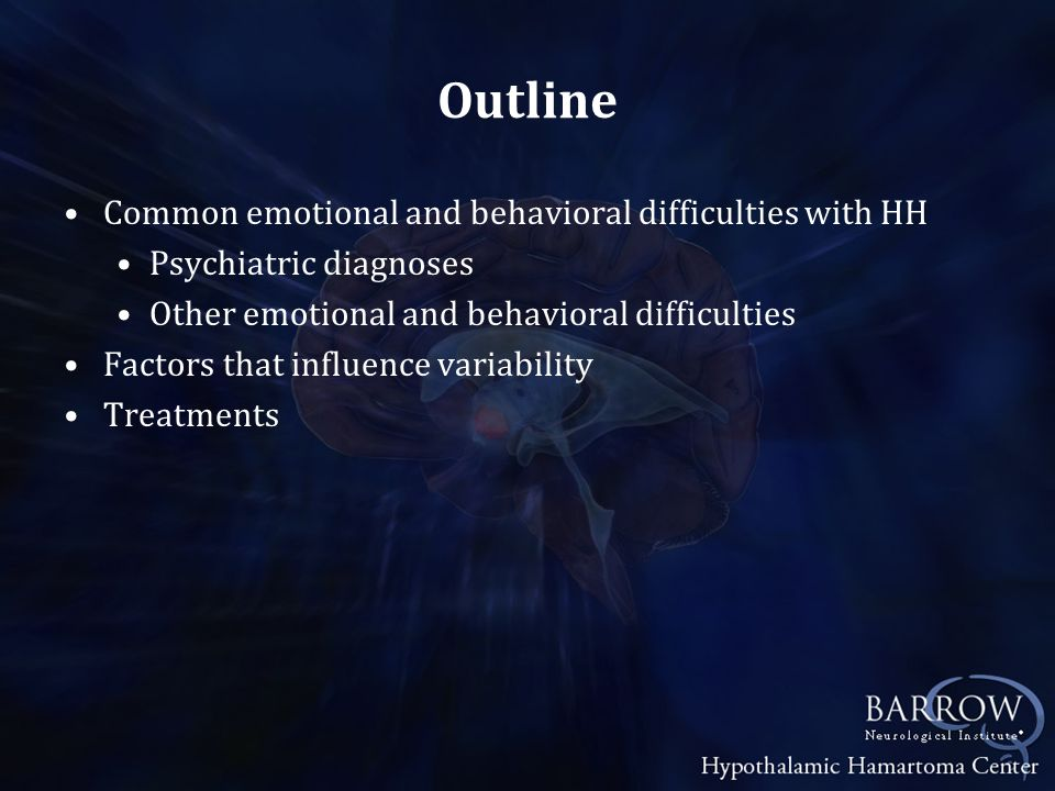 Outline Common emotional and behavioral difficulties with HH