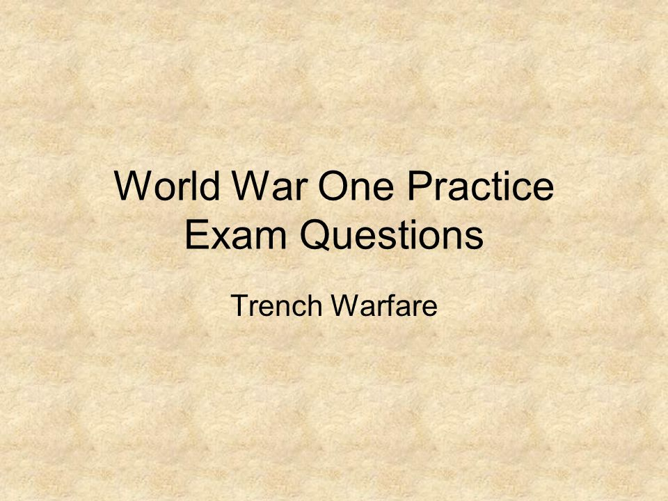 World War One Practice Exam Questions