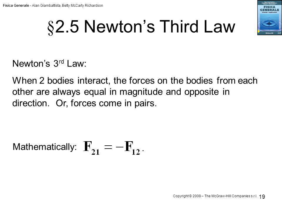 §2.5 Newton's Third Law Newton's 3rd Law: