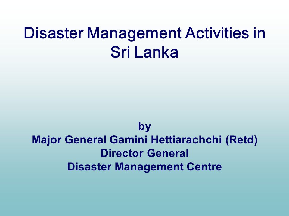 Disaster Management Activities in Sri Lanka