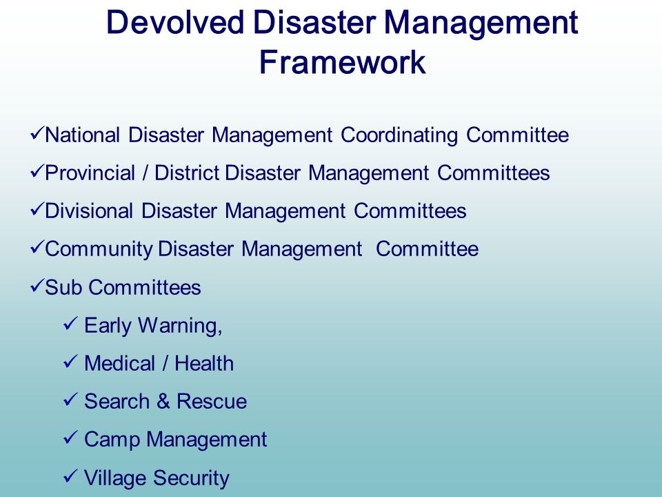 Devolved Disaster Management Framework