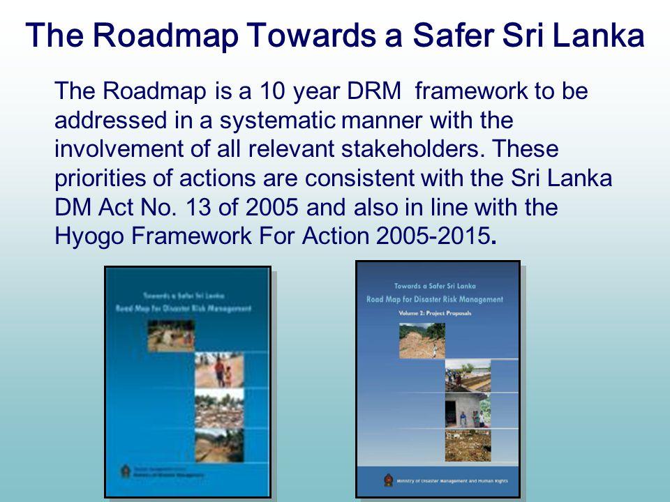 The Roadmap Towards a Safer Sri Lanka