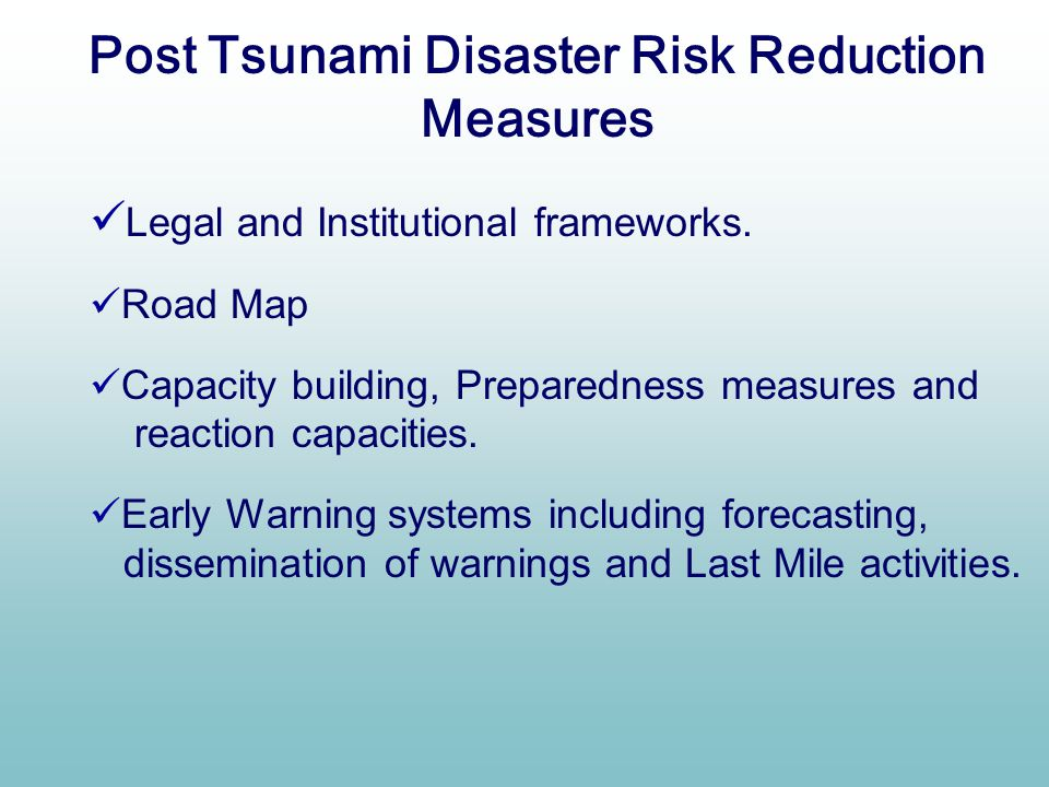 Post Tsunami Disaster Risk Reduction Measures