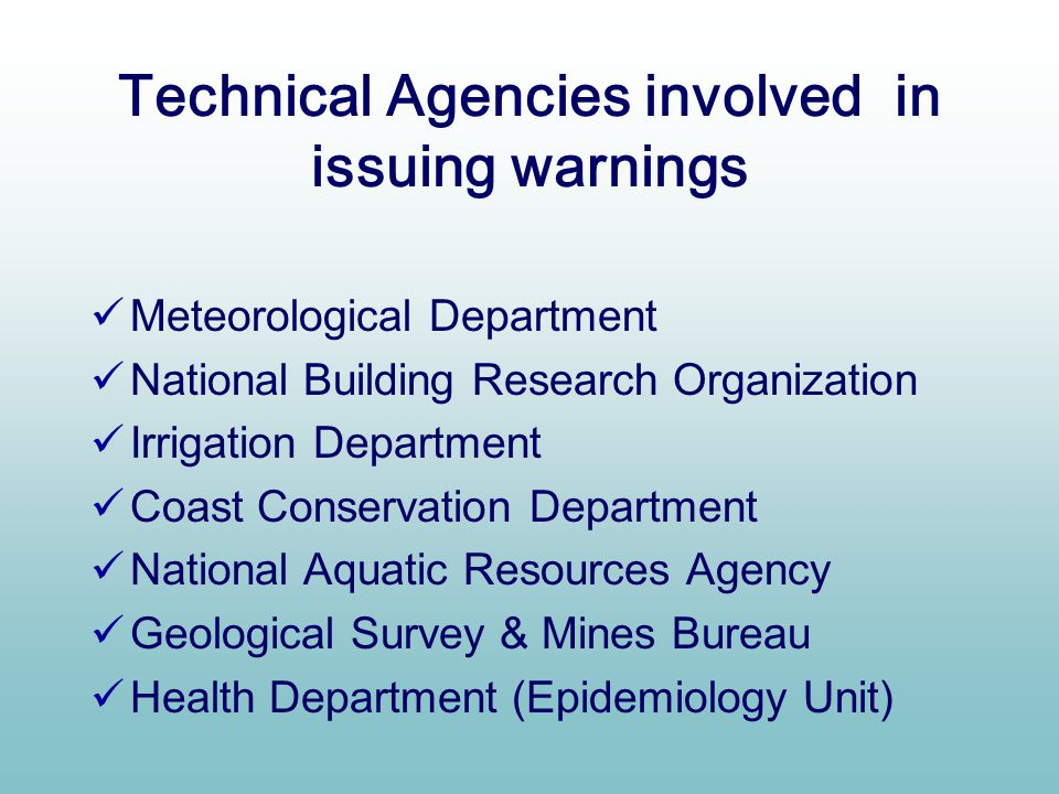 Technical Agencies involved in issuing warnings