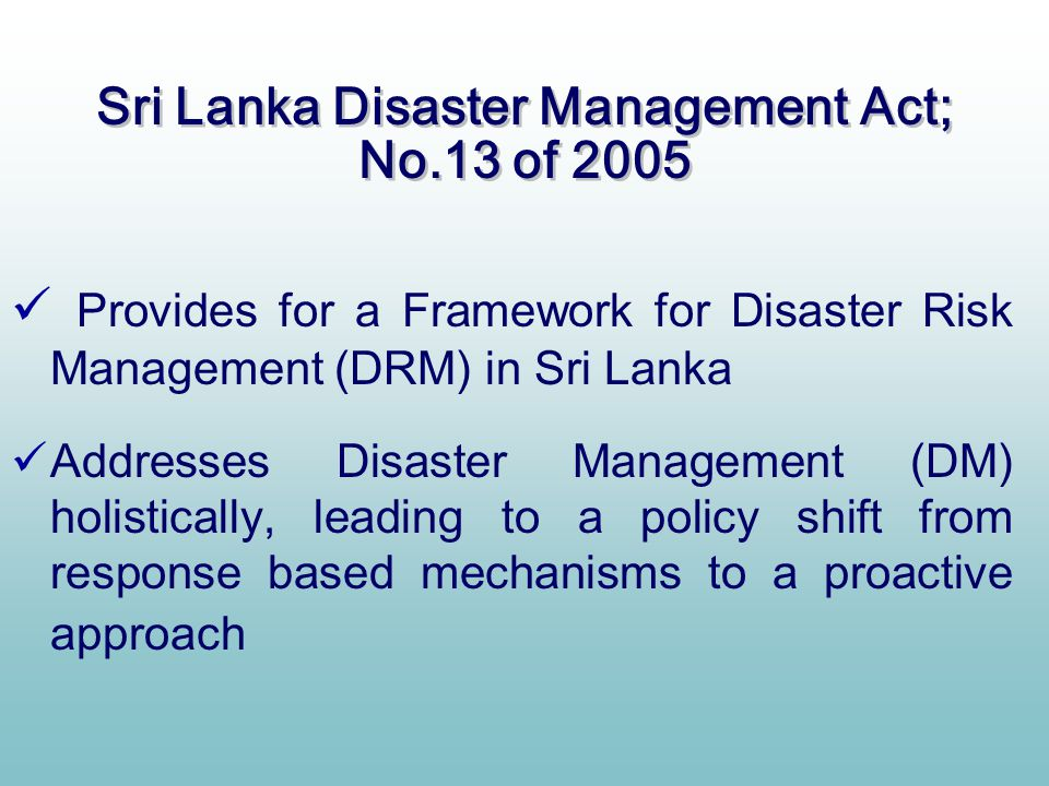 Sri Lanka Disaster Management Act; No.13 of 2005
