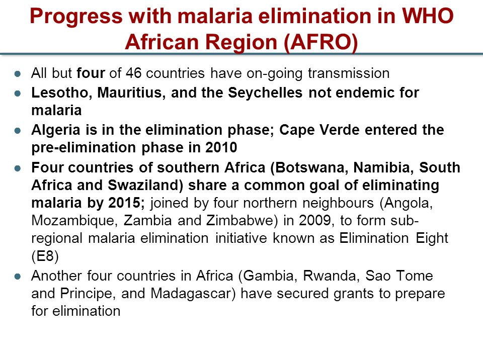 Progress with malaria elimination in WHO African Region (AFRO)