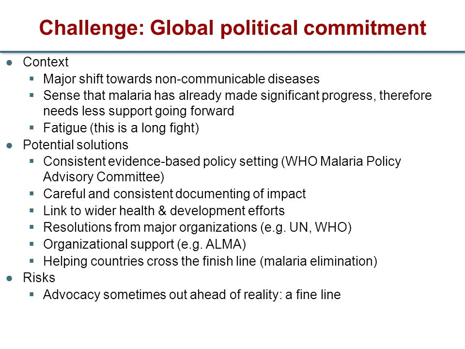 Challenge: Global political commitment