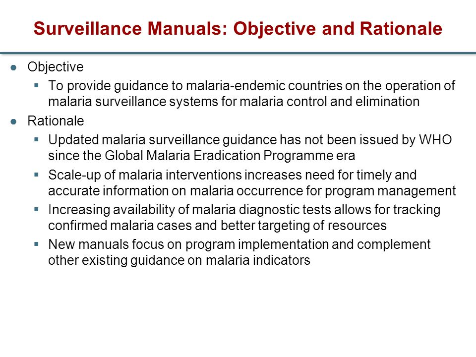 Surveillance Manuals: Objective and Rationale