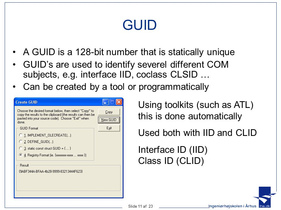 GUID A GUID is a 128-bit number that is statically unique