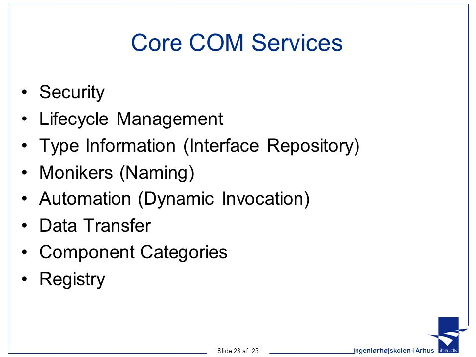 Core COM Services Security Lifecycle Management
