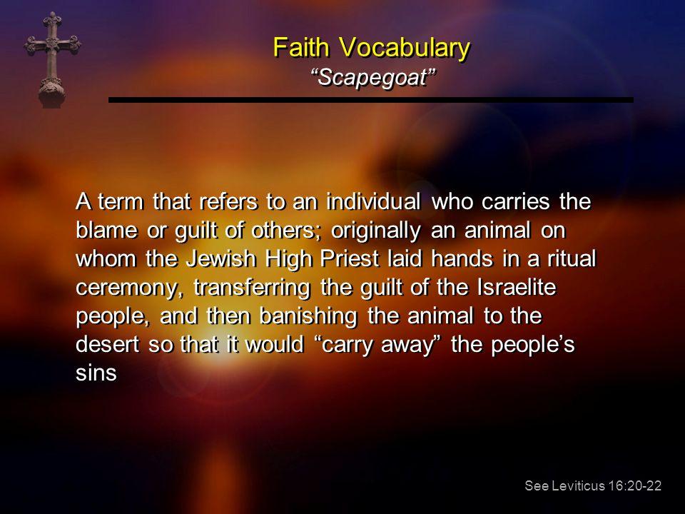 Faith Vocabulary Scapegoat