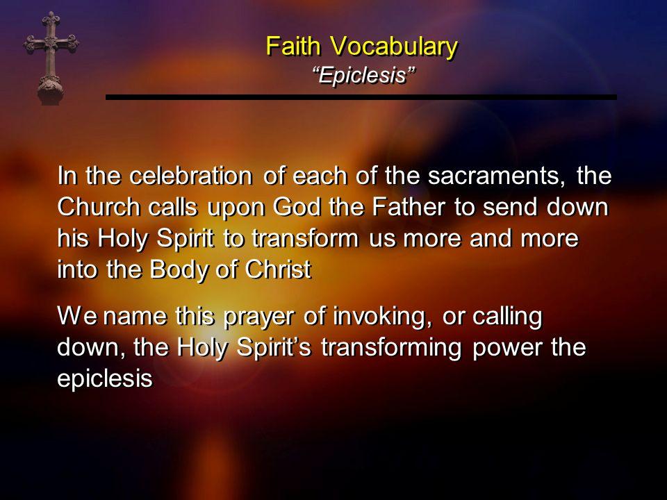 Faith Vocabulary Epiclesis