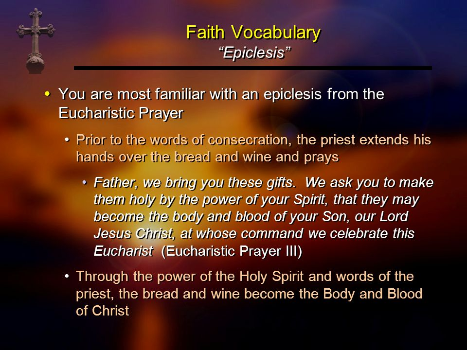 Faith Vocabulary Epiclesis