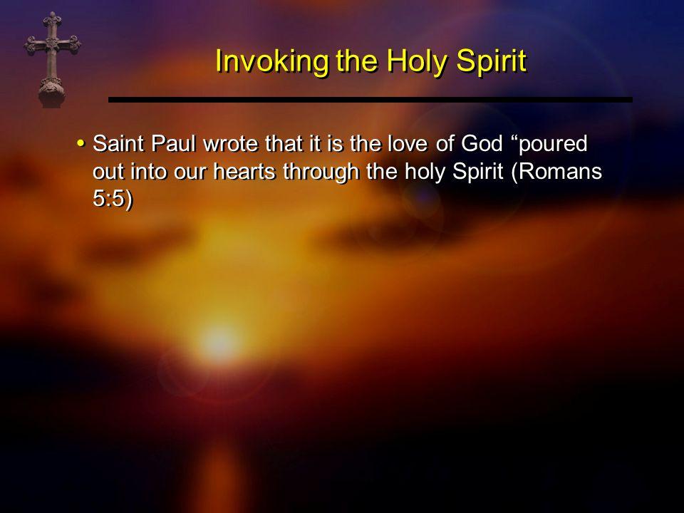 Invoking the Holy Spirit