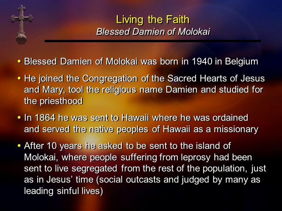 Living the Faith Blessed Damien of Molokai