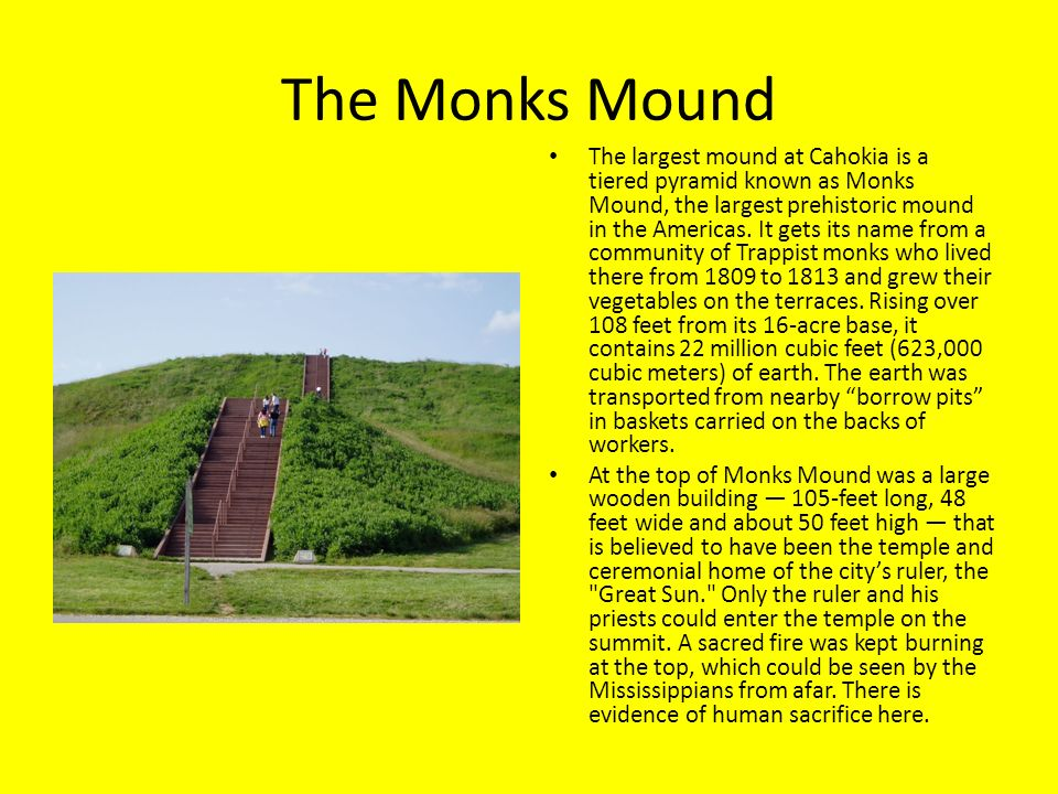 The Monks Mound