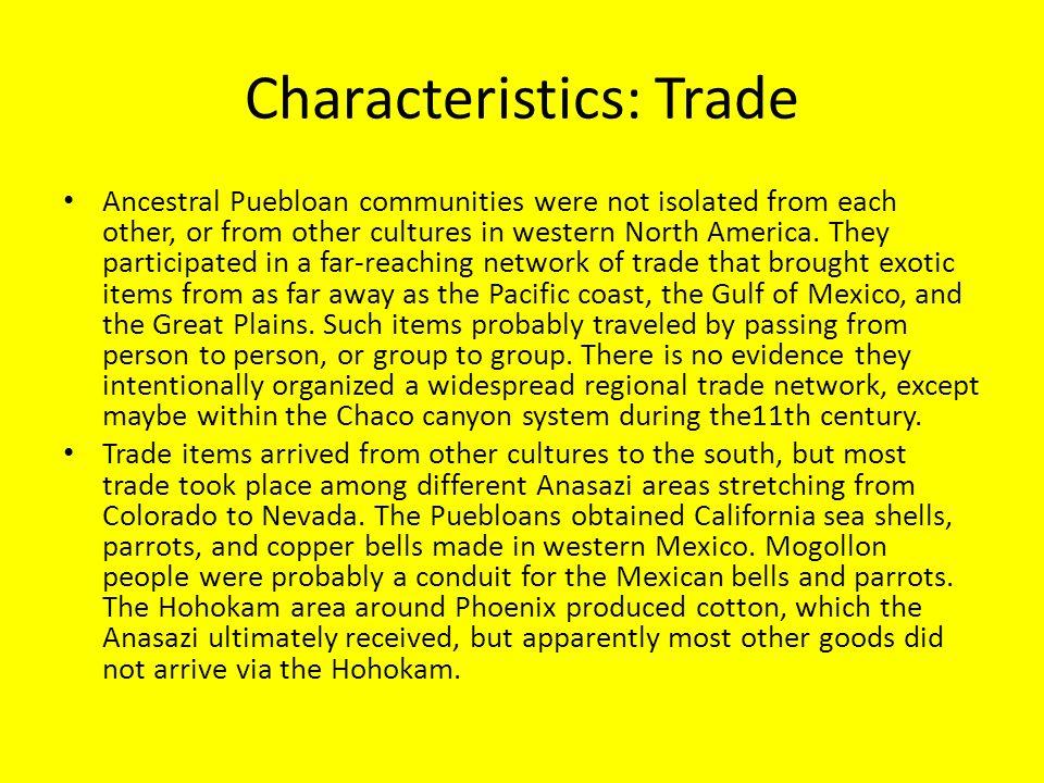 Characteristics: Trade