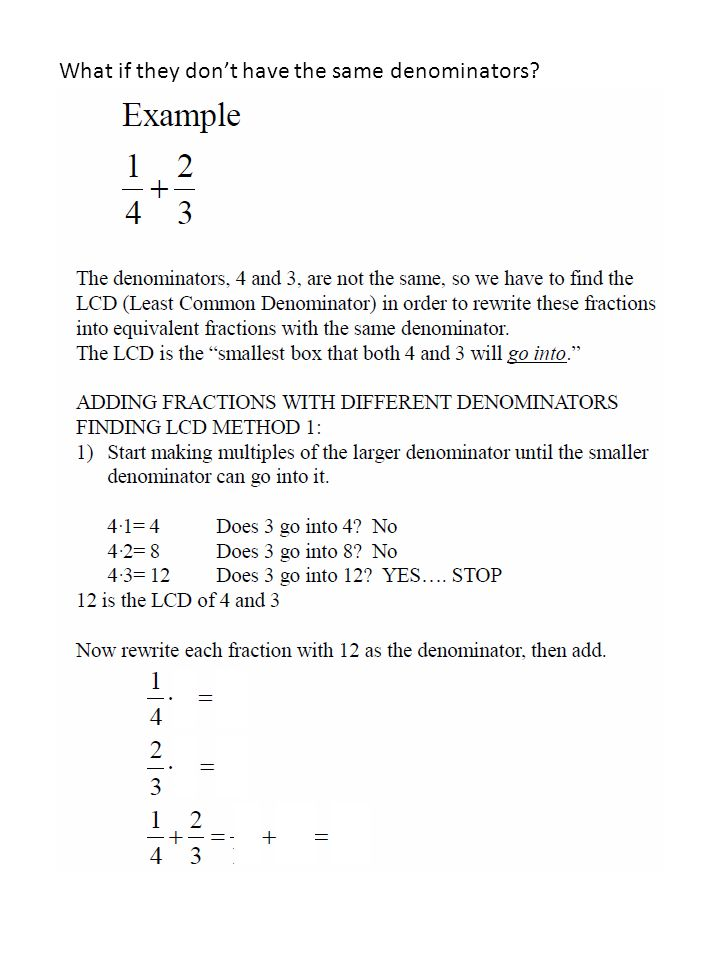 What if they don't have the same denominators