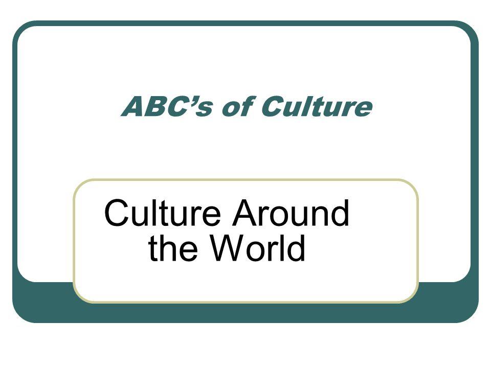 Culture Around the World