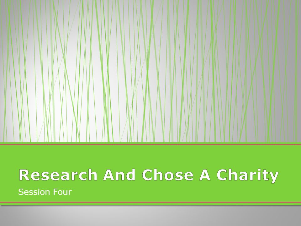 Research And Chose A Charity