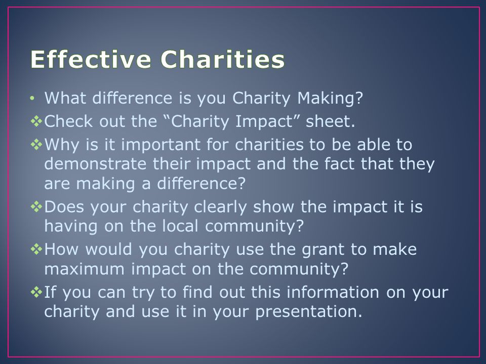 Effective Charities What difference is you Charity Making