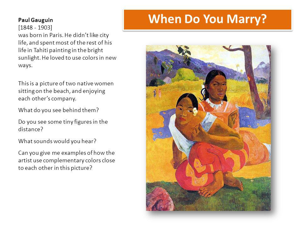 When Do You Marry