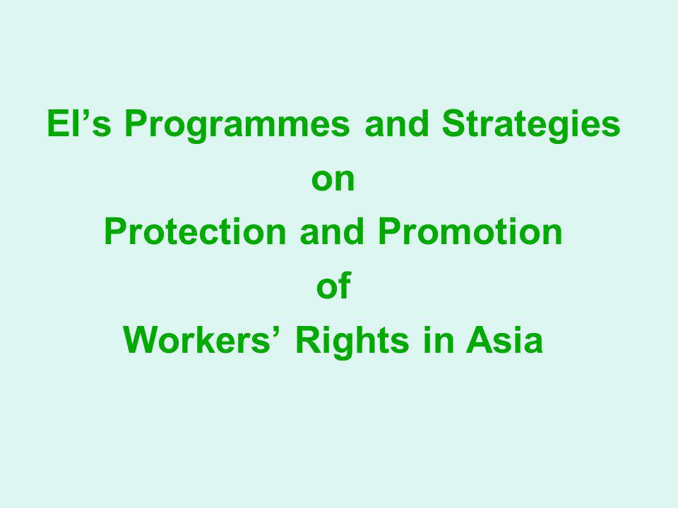 EI's Programmes and Strategies on Protection and Promotion of