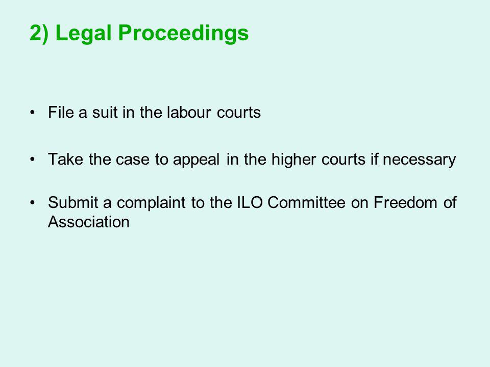 2) Legal Proceedings File a suit in the labour courts