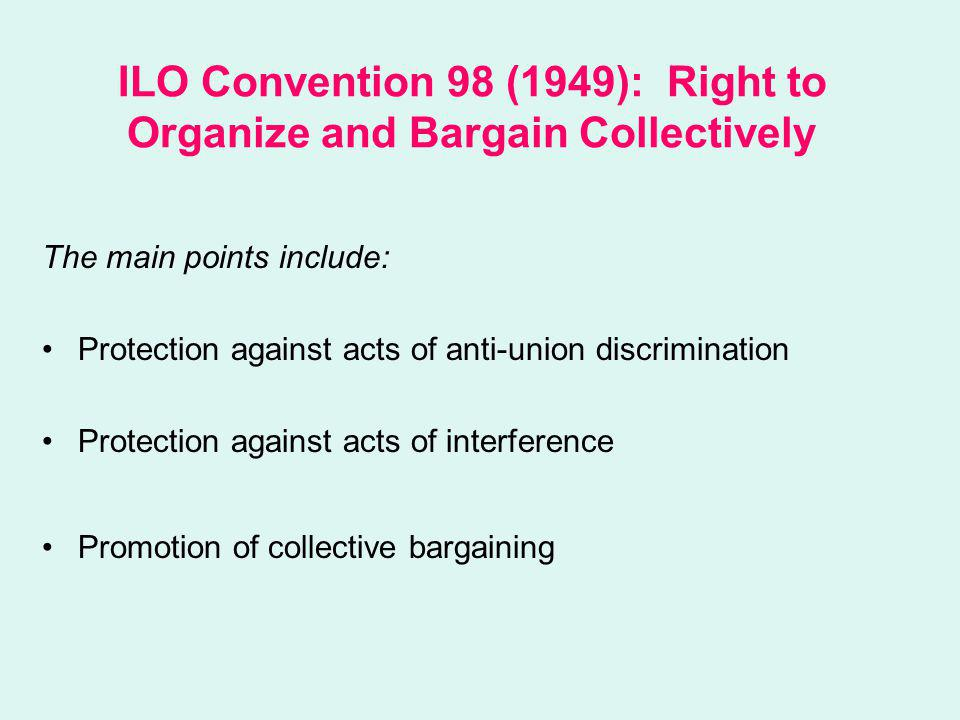 ILO Convention 98 (1949): Right to Organize and Bargain Collectively