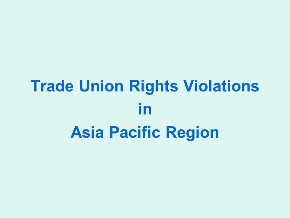 Trade Union Rights Violations