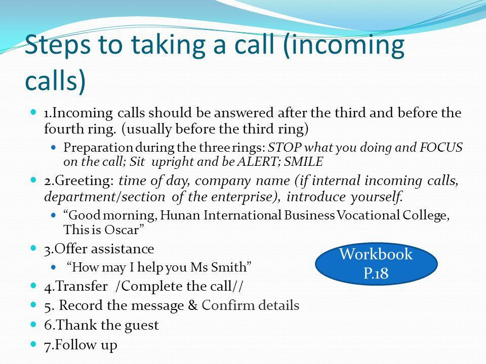 Steps to taking a call (incoming calls)