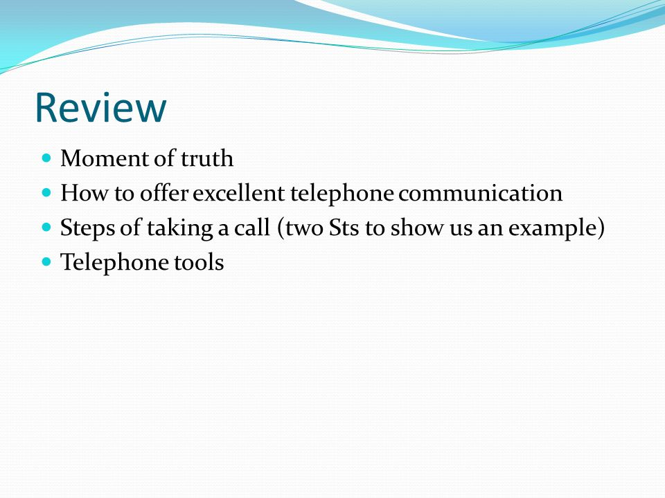 Review Moment of truth How to offer excellent telephone communication