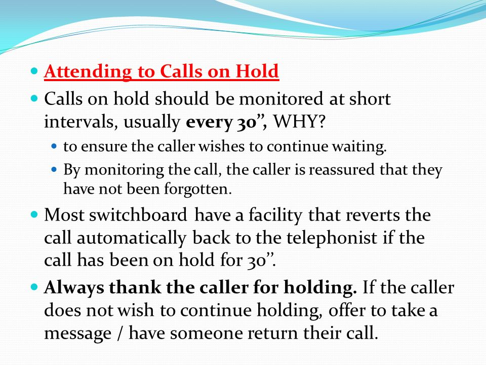 Attending to Calls on Hold
