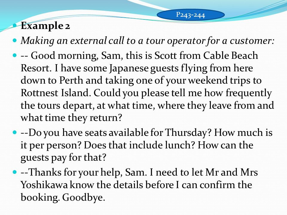 Making an external call to a tour operator for a customer: