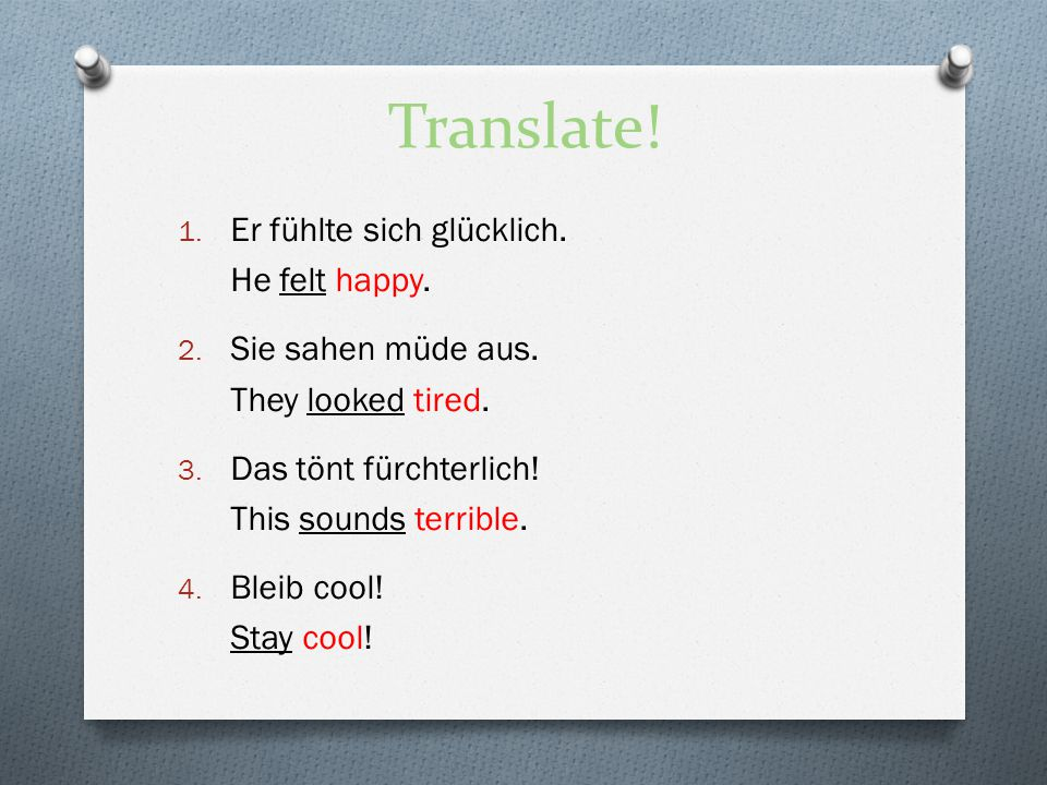 Translate! Er fühlte sich glücklich. He felt happy.