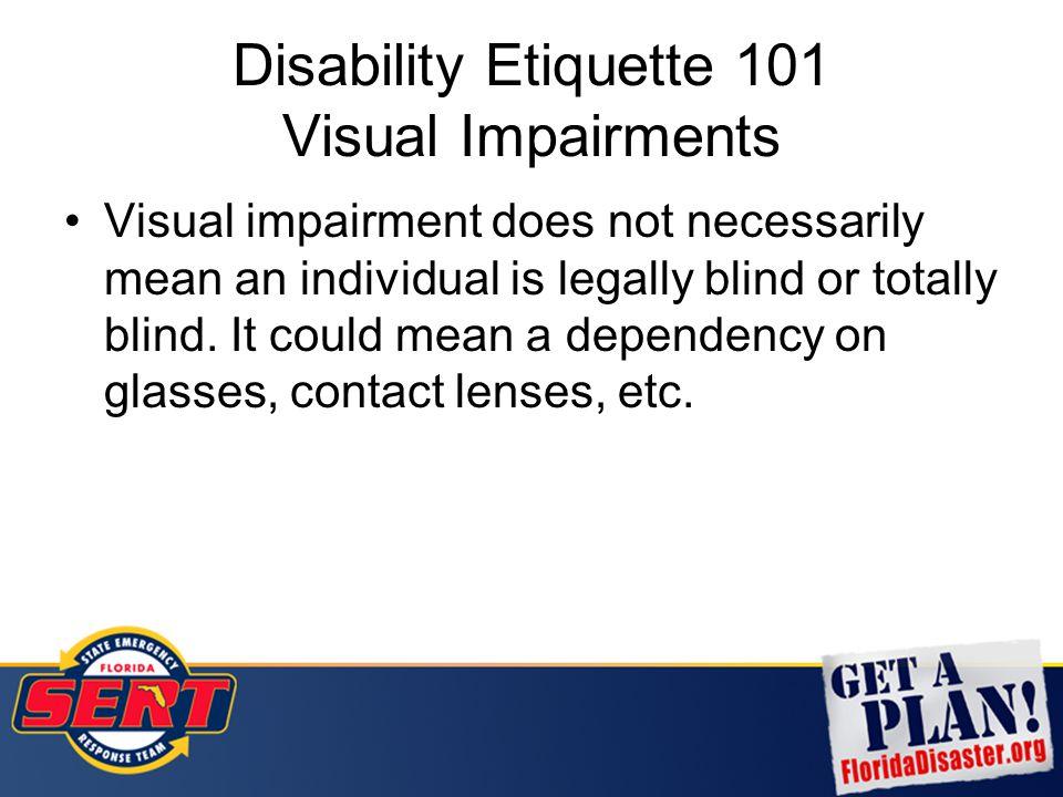 Disability Etiquette 101 Visual Impairments