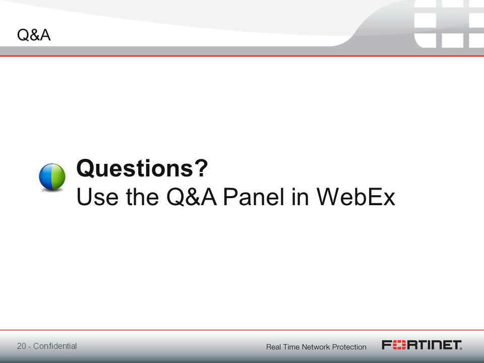 Questions Use the Q&A Panel in WebEx