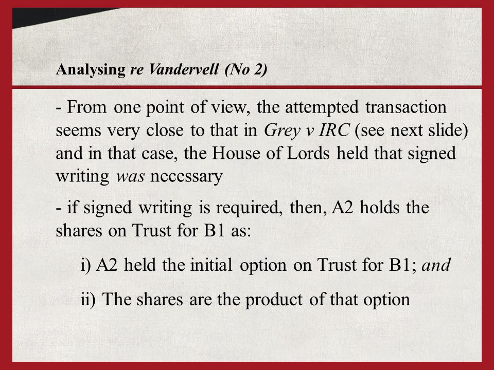 i) A2 held the initial option on Trust for B1; and