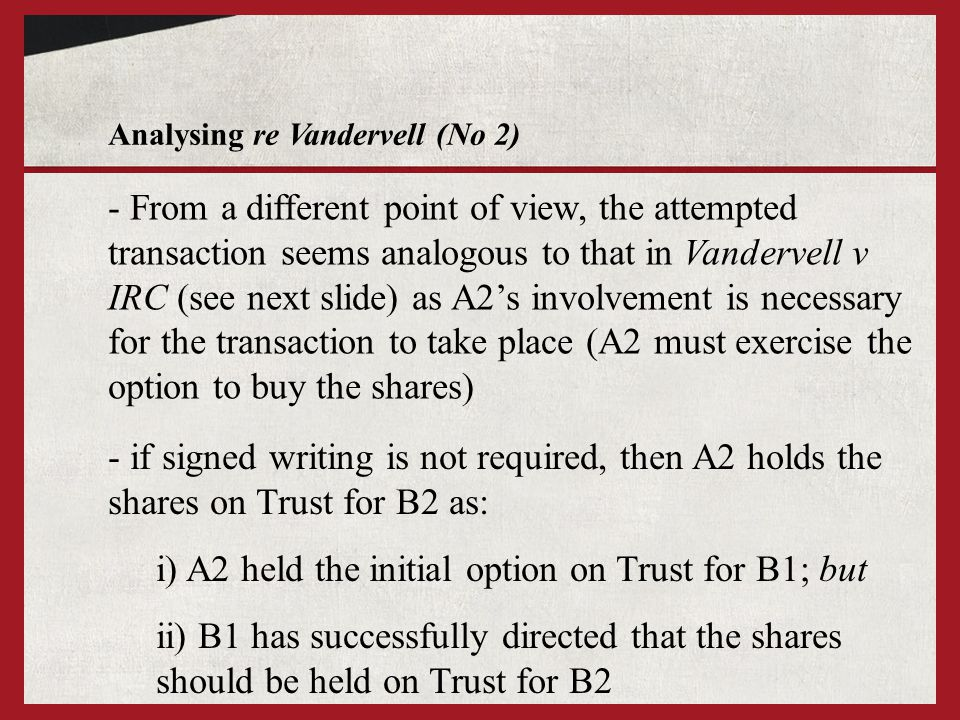 i) A2 held the initial option on Trust for B1; but