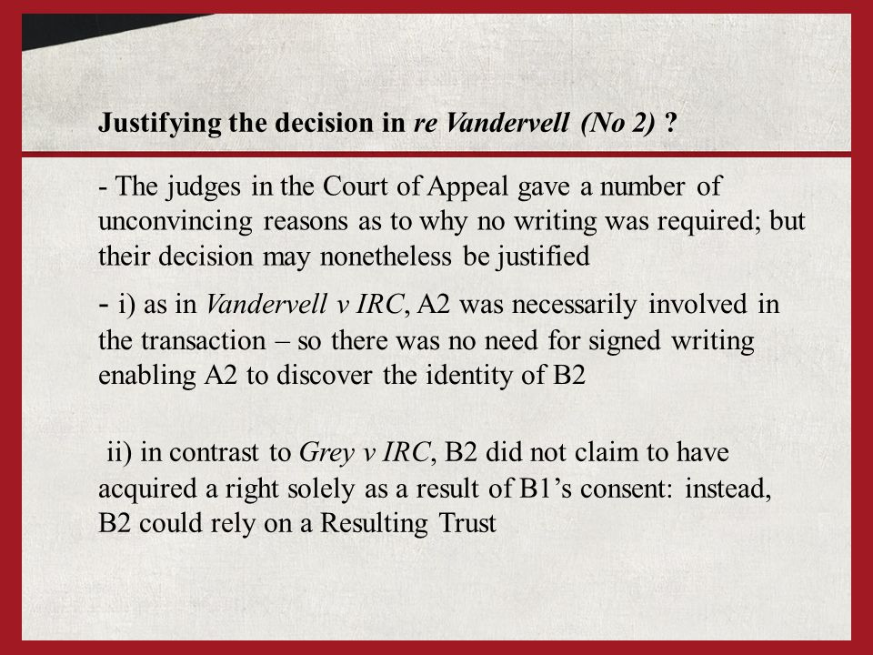 Justifying the decision in re Vandervell (No 2)