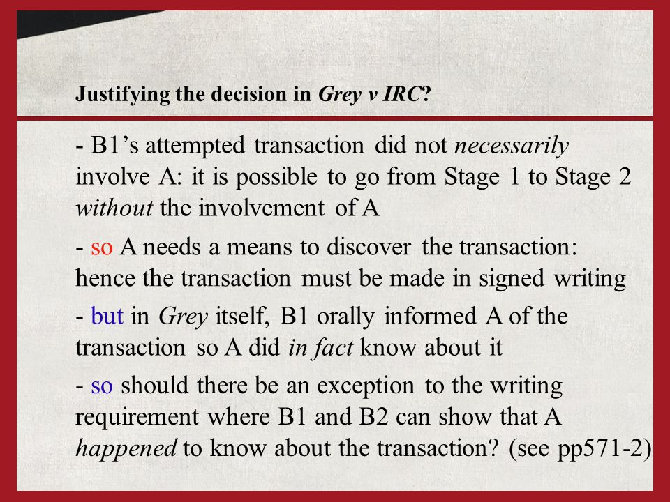 Justifying the decision in Grey v IRC
