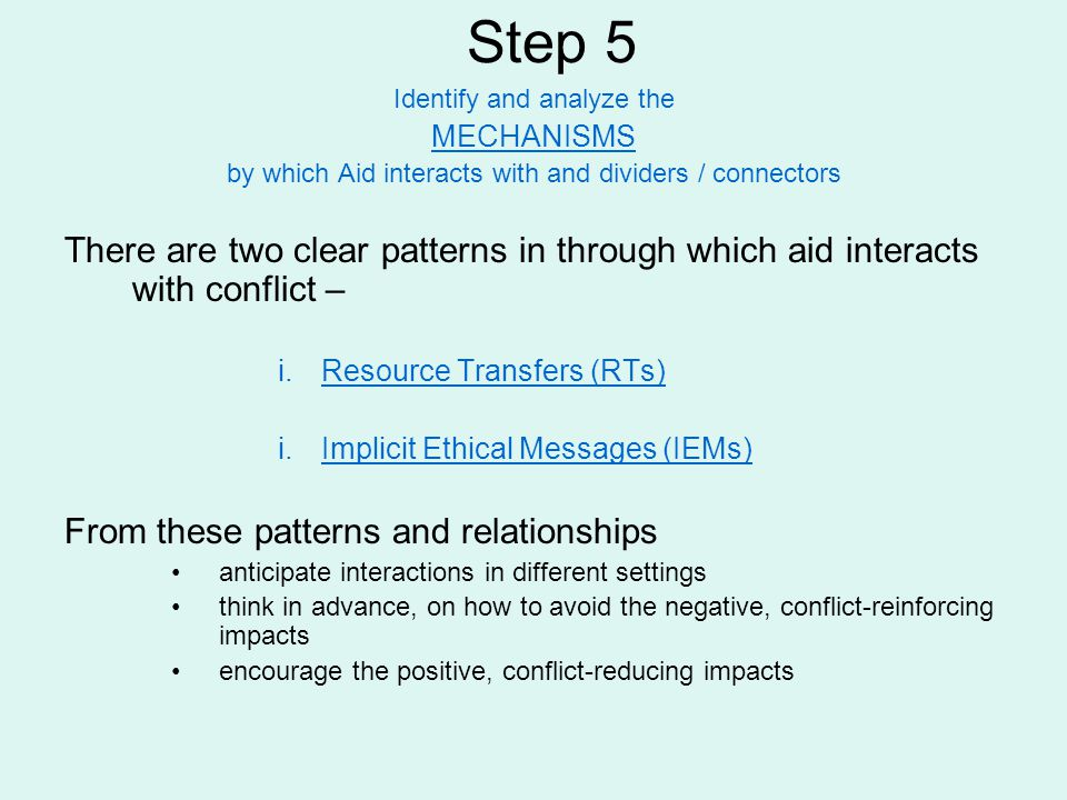Step 5 Identify and analyze the. MECHANISMS. by which Aid interacts with and dividers / connectors.