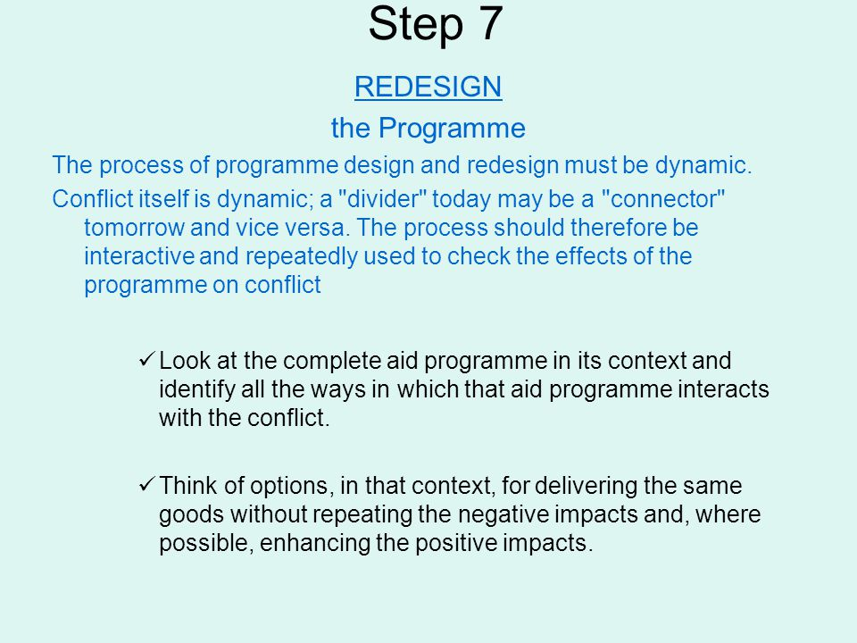 Step 7 REDESIGN the Programme