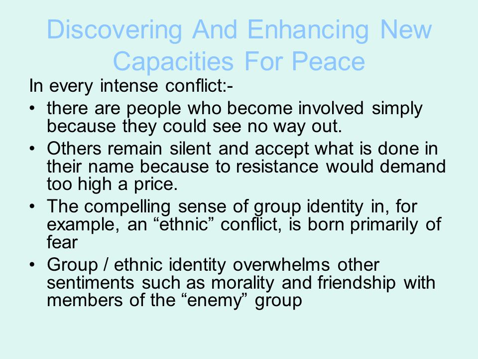 Discovering And Enhancing New Capacities For Peace