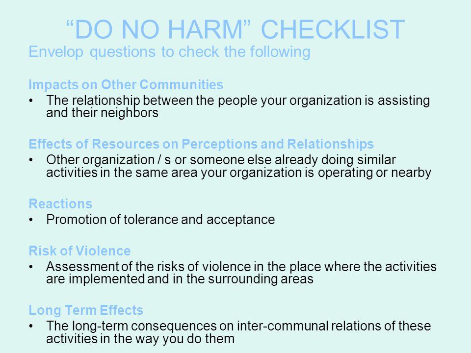 DO NO HARM CHECKLIST Envelop questions to check the following