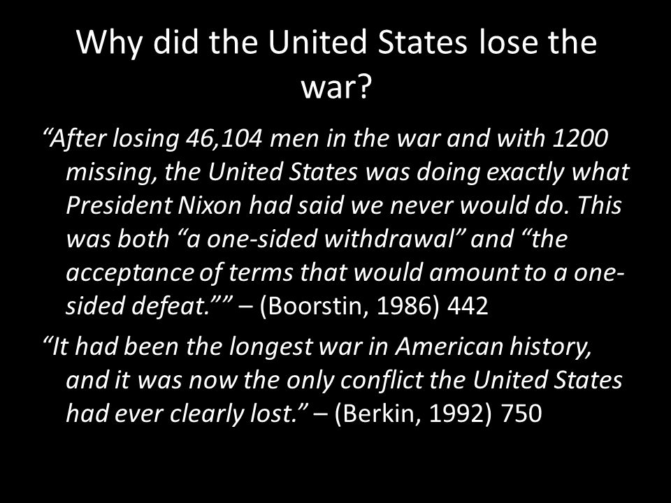 Why did the United States lose the war